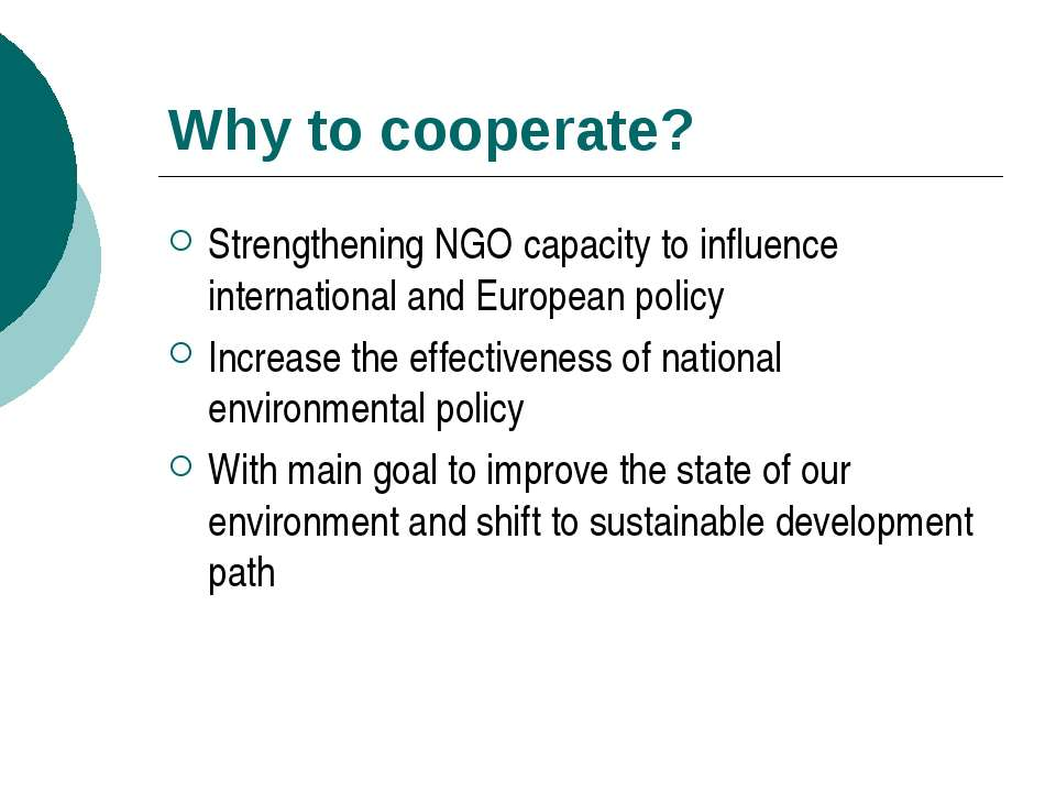 Why to cooperate? Strengthening NGO capacity to influence international and E...