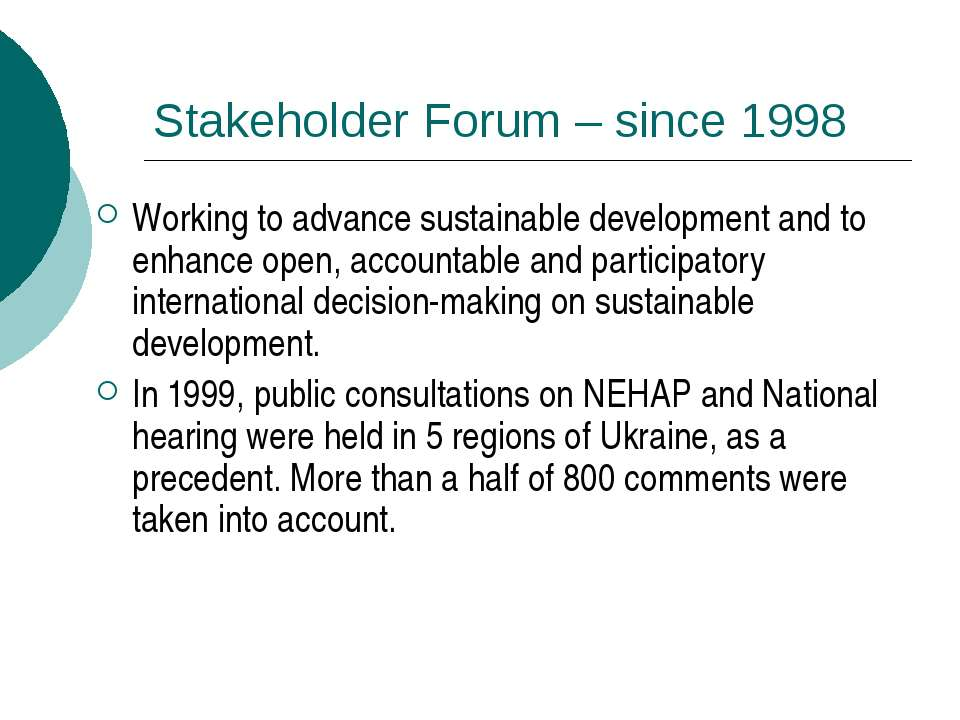 Stakeholder Forum – since 1998 Working to advance sustainable development and...