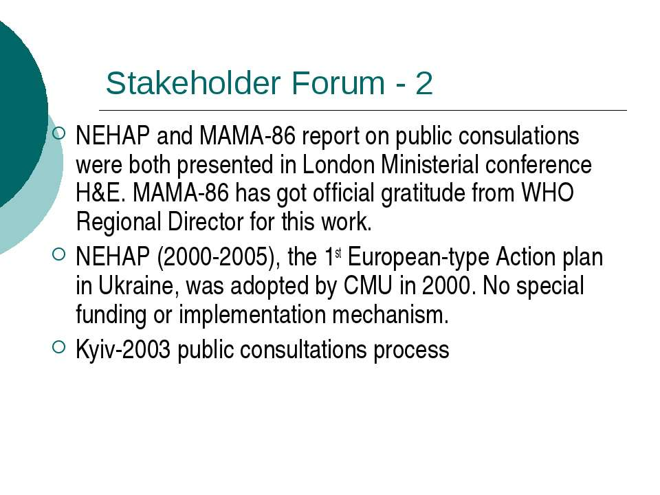 Stakeholder Forum - 2 NEHAP and MAMA-86 report on public consulations were bo...