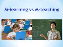 M-learning vs M-teaching
