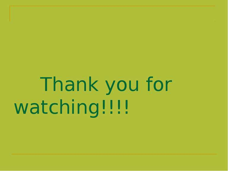 Thank you for watching!!!!