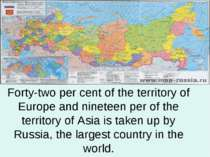 Forty-two per cent of the territory of Europe and nineteen per of the territo...