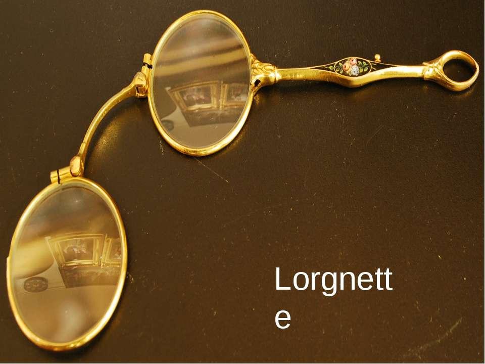 Lorgnette