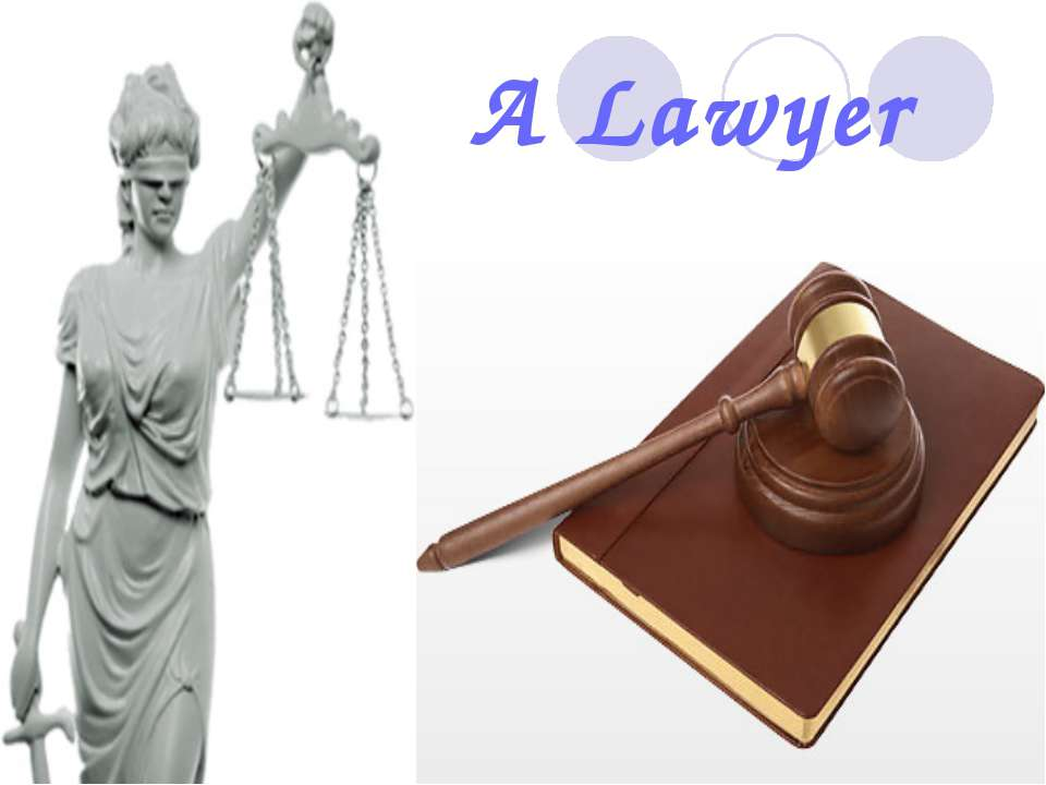 A Lawyer