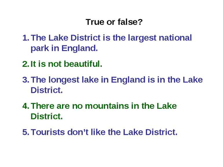 True or false? The Lake District is the largest national park in England. It ...