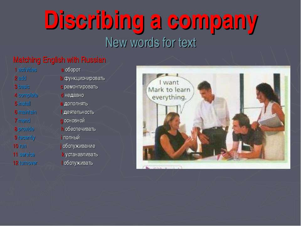 Discribing a company New words for text Matching English with Russian 1 activ...