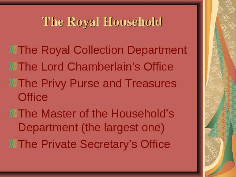 The Royal Household The Royal Collection Department The Lord Chamberlain's Of...