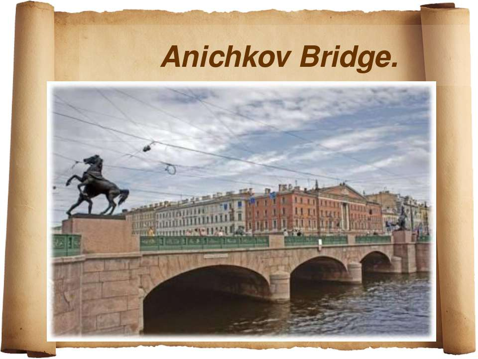 Anichkov Bridge.