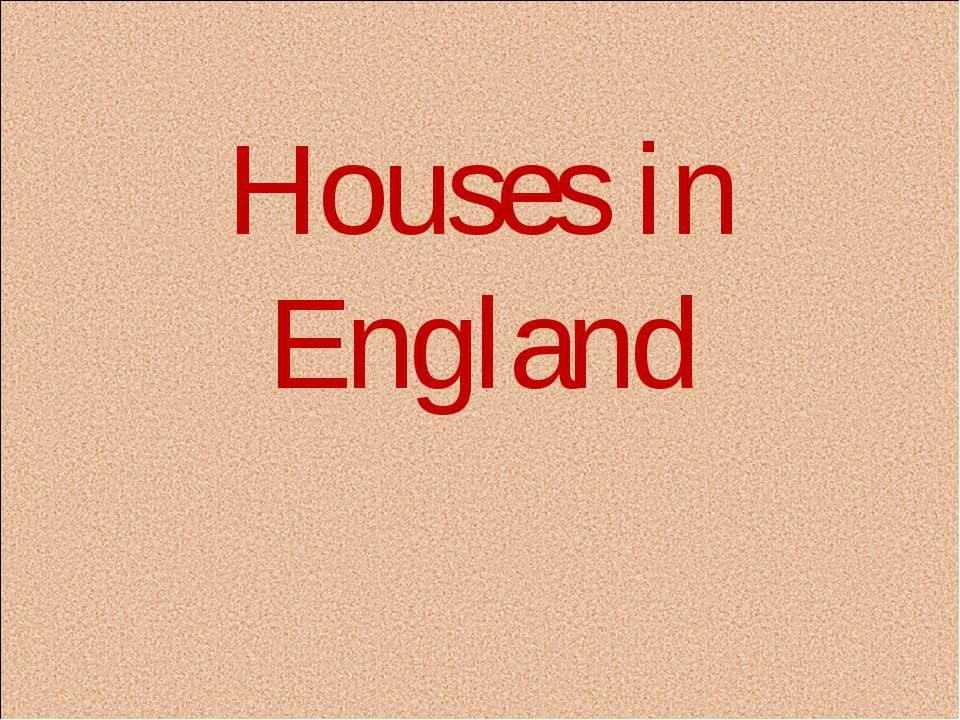 Houses in England