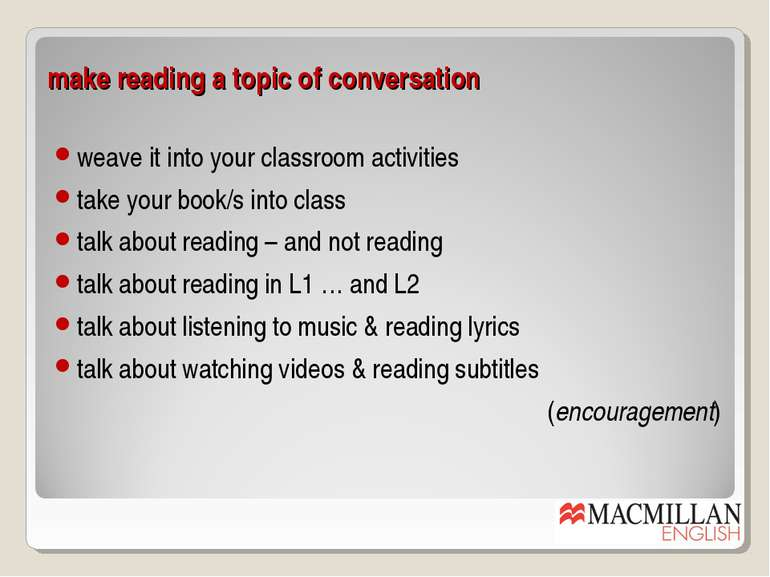 make reading a topic of conversation weave it into your classroom activities ...