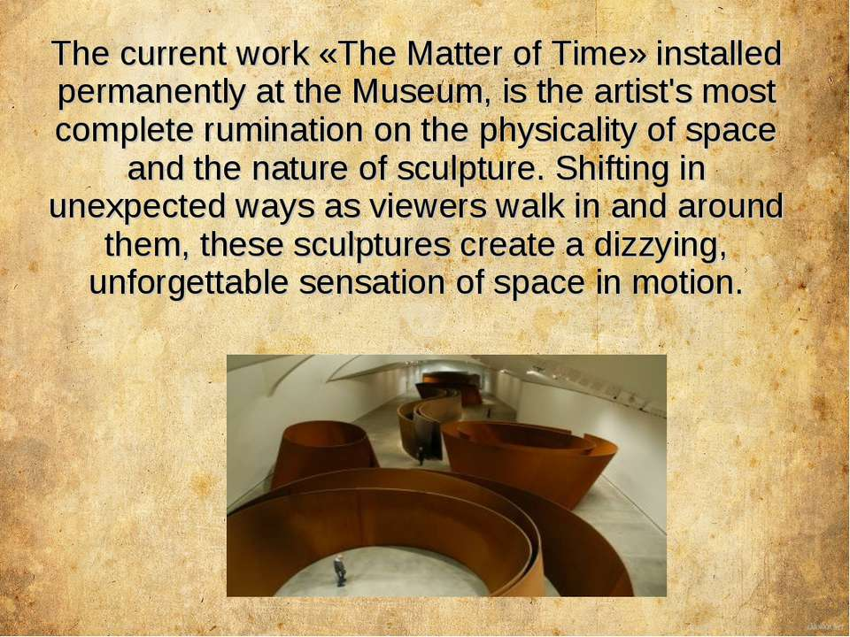 The current work «The Matter of Time» installed permanently at the Museum, is...