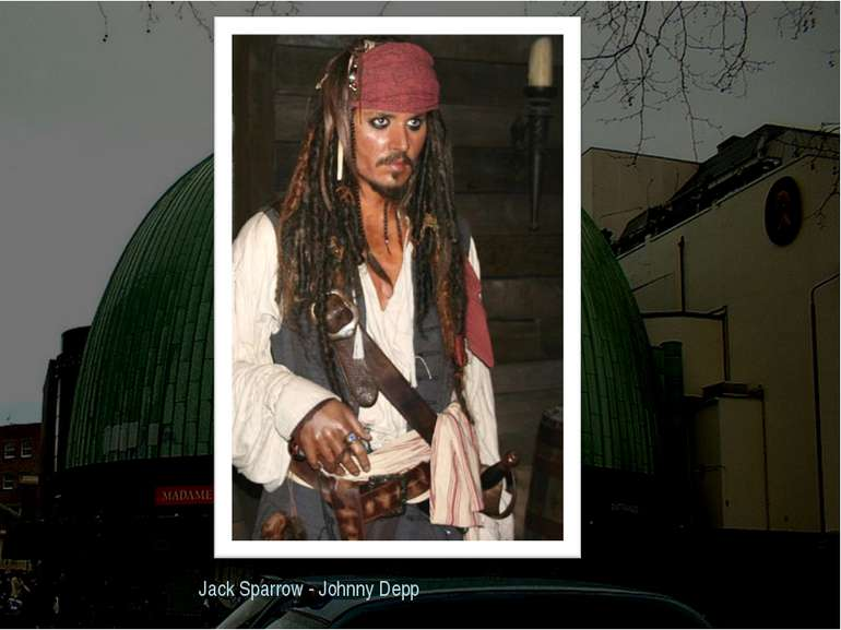Jack Sparrow - Johnny Depp