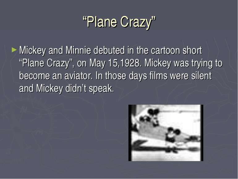 """Plane Crazy"" Mickey and Minnie debuted in the cartoon short ""Plane Crazy"", o..."