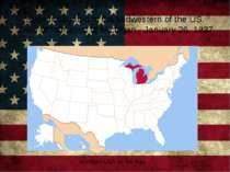 State is situated in the Midwestern of the US. Date of formation of Michigan ...
