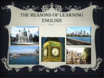 THE REASONS OF LEARNING ENGLISH 1. Travelling abroad