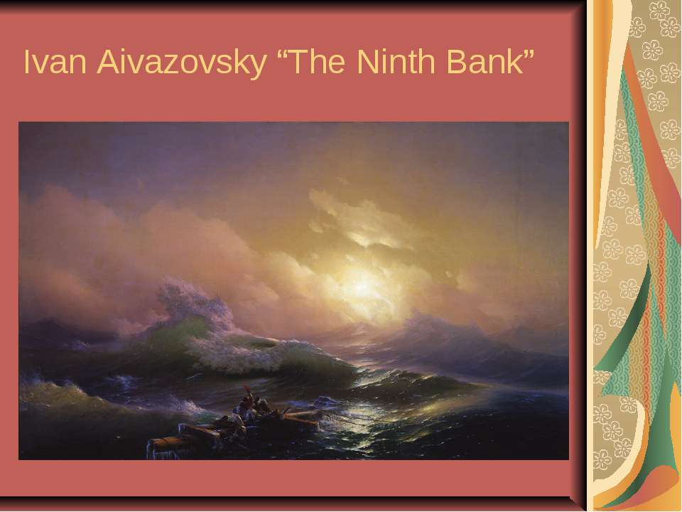 "Ivan Aivazovsky ""The Ninth Bank"""
