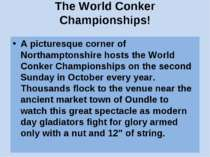 The World Conker Championships! A picturesque corner of Northamptonshire host...