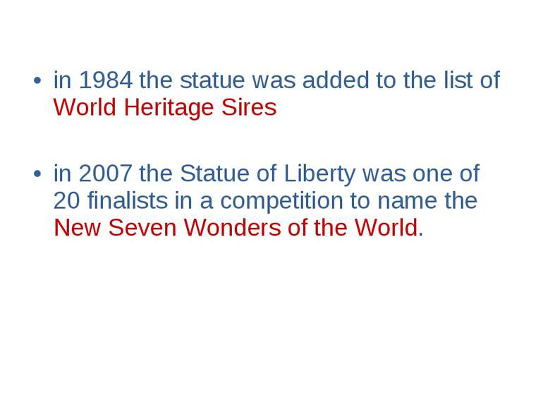 in 1984 the statue was added to the list of World Heritage Sires in 2007 the ...