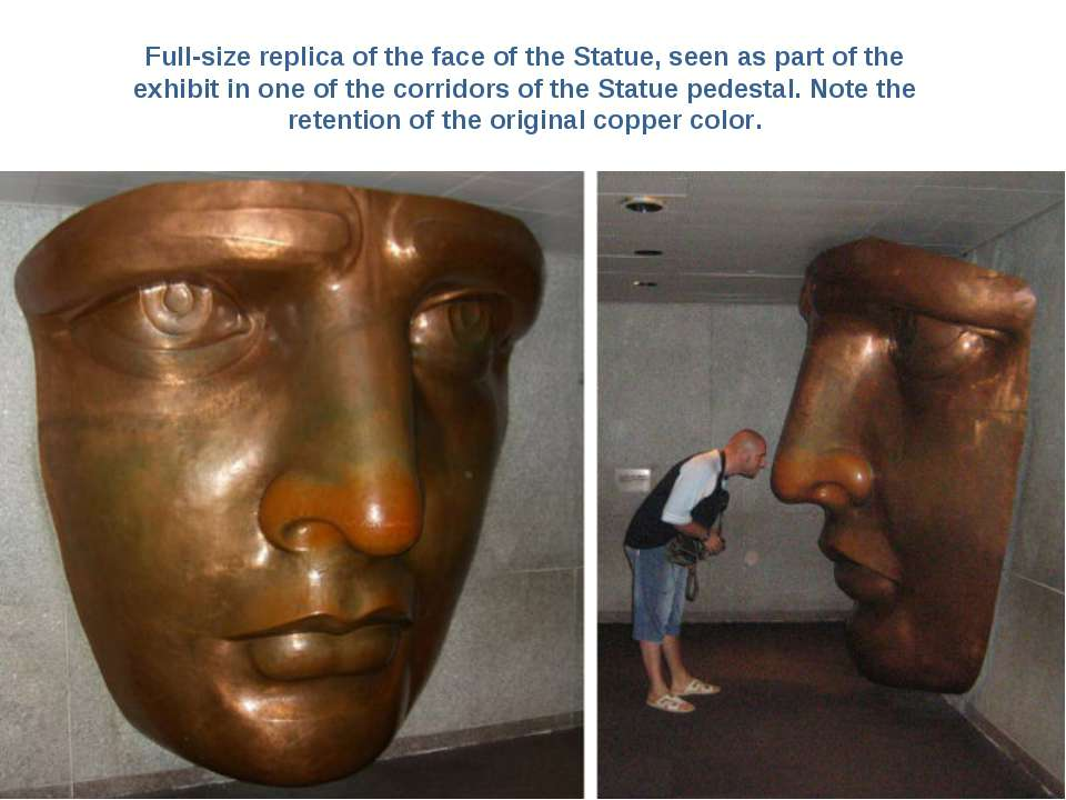 Full-size replica of the face of the Statue, seen as part of the exhibit in o...