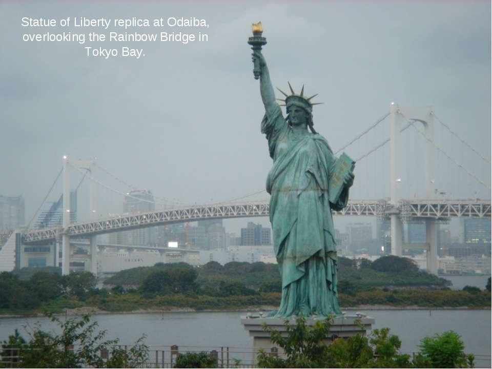 Statue of Liberty replica at Odaiba, overlooking the Rainbow Bridge in Tokyo ...