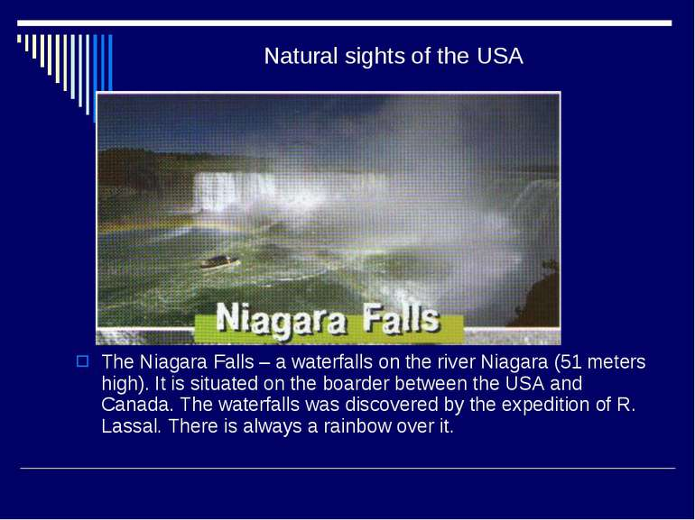 Natural sights of the USA The Niagara Falls – a waterfalls on the river Niaga...