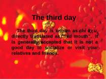 "The third day The third day is known as chì kǒu, directly translated as ""red ..."