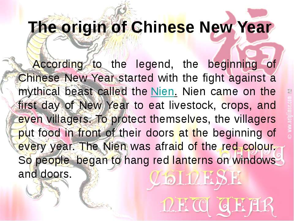 The origin of Chinese New Year According to the legend, the beginning of Chin...