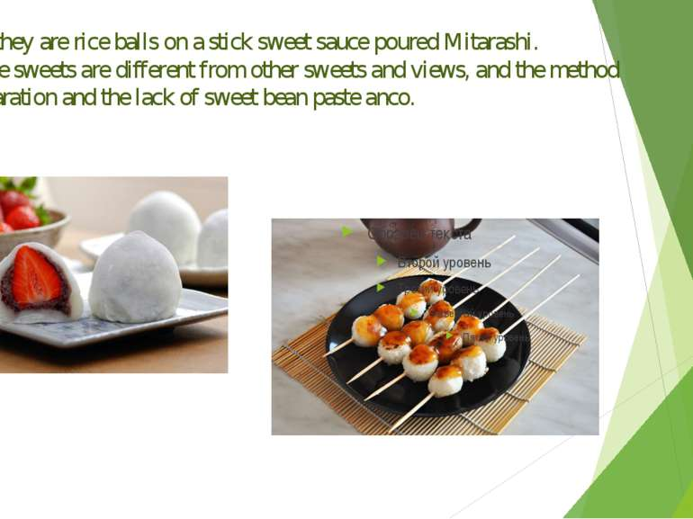 Dango-they are rice balls on a stick sweet sauce poured Mitarashi. Japanese s...