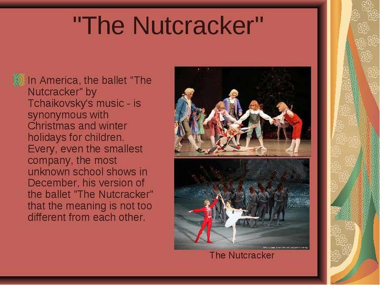 """""""The Nutcracker"""" In America, the ballet """"The Nutcracker"""" by Tchaikovsky's mus..."""