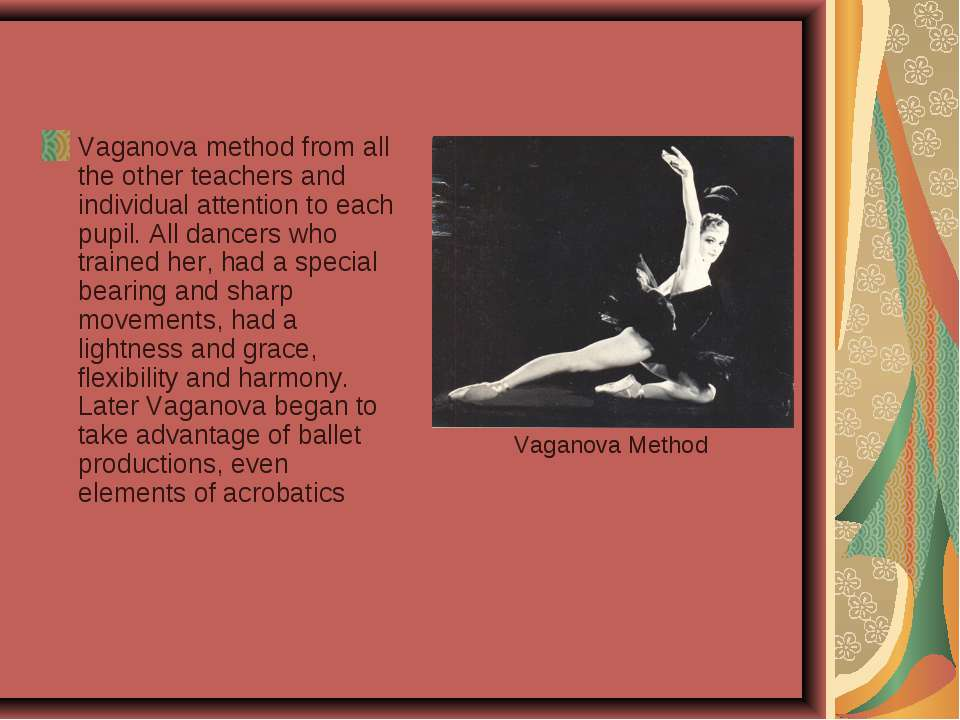 Vaganova method from all the other teachers and individual attention to each ...