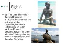 "Sights 1) ""The Little Mermaid"" - the world famous sculpture, is located at th..."