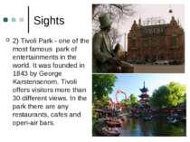Sights 2) Tivoli Park - one of the most famous park of entertainments in the ...