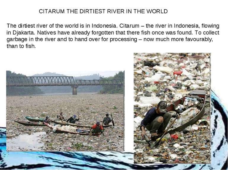 The dirtiest river of the world is in Indonesia. Citarum – the river in Indon...