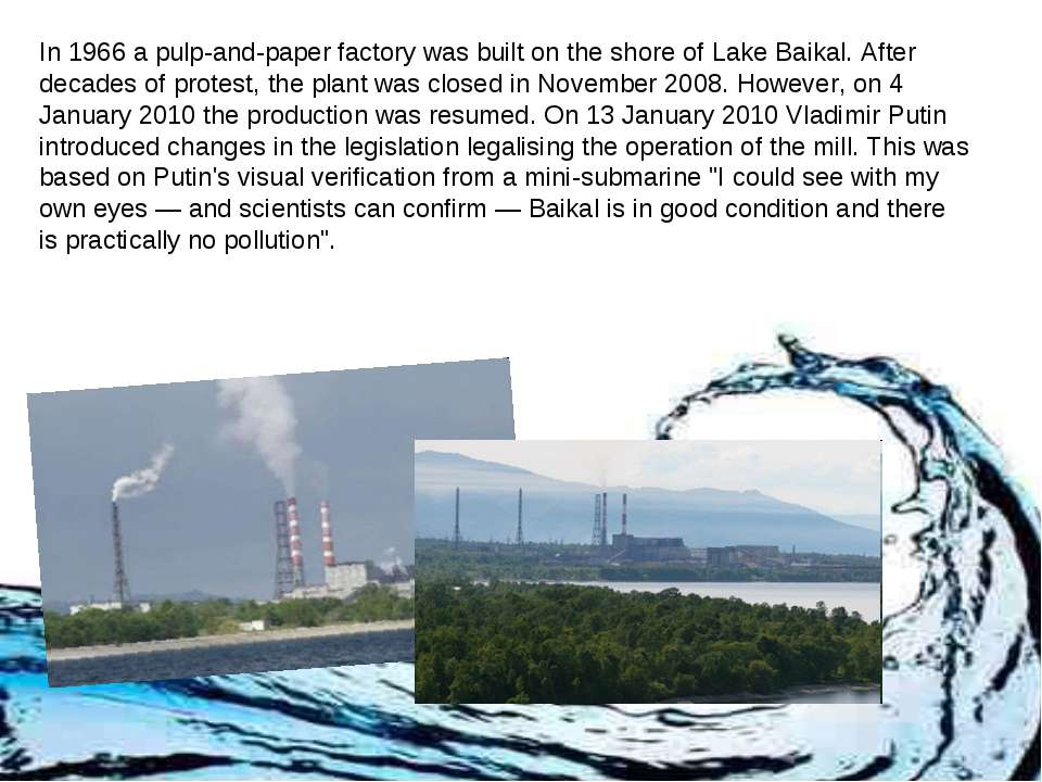 In 1966 a pulp-and-paper factory was built on the shore of Lake Baikal. After...