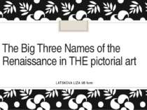 The Big Three Names of the Renaissance