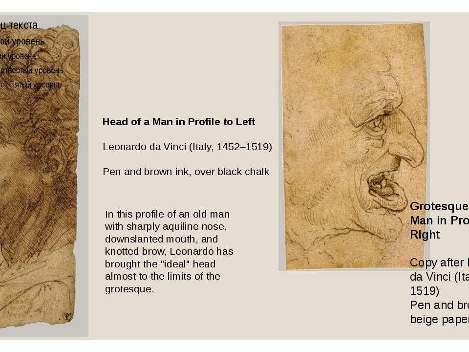 Head of a Man in Profile to Left Leonardo da Vinci (Italy, 1452–1519) Pen and...