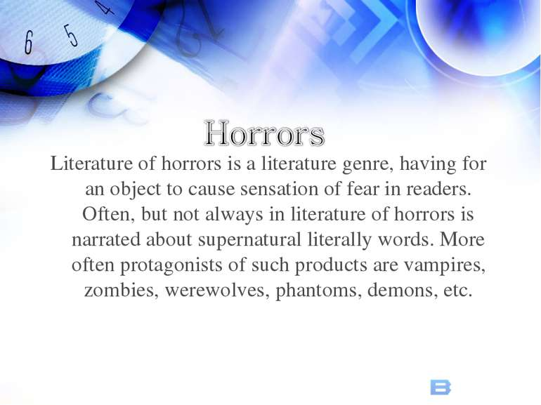 Literature of horrors is a literature genre, having for an object to cause se...