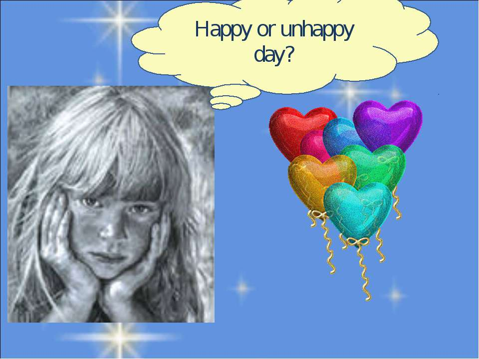 Happy or unhappy day?