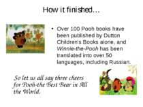 How it finished… Over 100 Pooh books have been published by Dutton Children's...