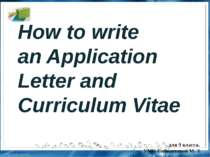 How to write an Application Letter and Curriculum Vitae
