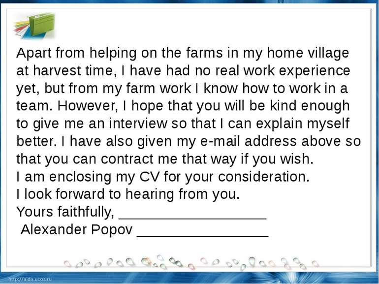 Apart from helping on the farms in my home village at harvest time, I have ha...