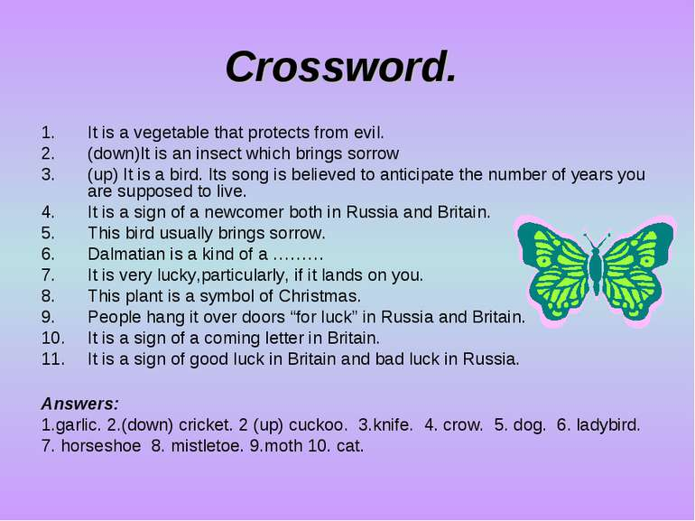 Crossword. It is a vegetable that protects from evil. (down)It is an insect w...