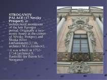 STROGANOV PALACE (17 Nevsky Prospect), an architectural monument of the late ...