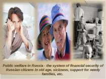 Public welfare in Russia - the system of financial security of Russian citize...
