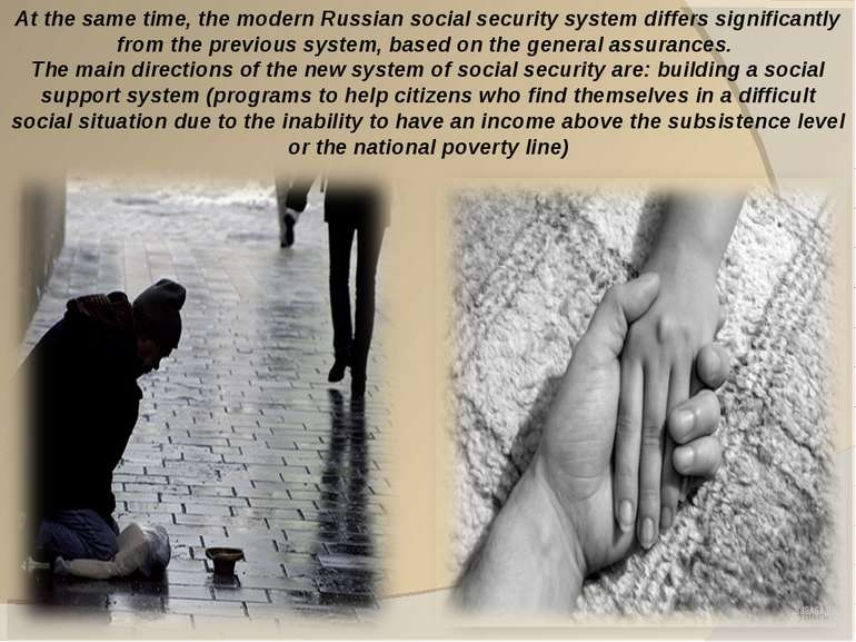 At the same time, the modern Russian social security system differs significa...