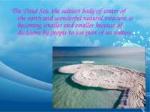 The Dead Sea, the saltiest body of water of the earth and wonderful natural t...