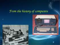 From the history of computers