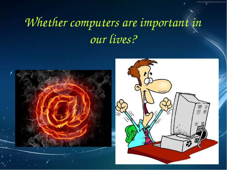 Whether computers are important in our lives?