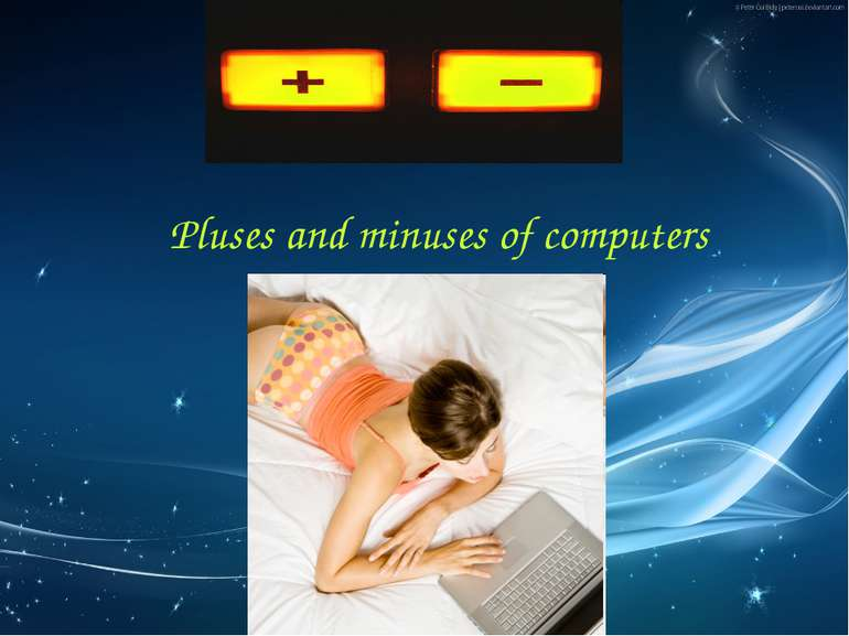 Рluses and minuses of computers