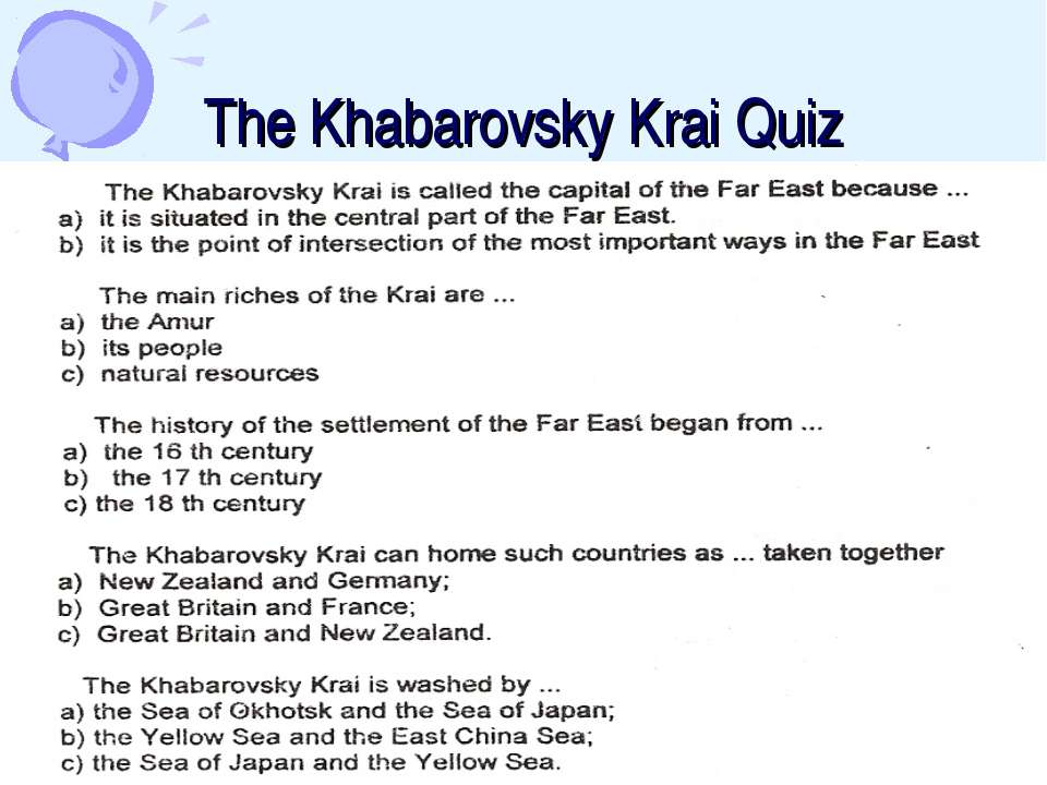 The Khabarovsky Krai Quiz